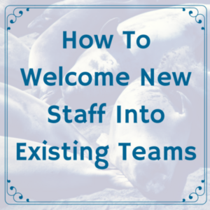How to welcome new staff into existing teams thecheapjerseys Images