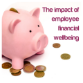 The impact of employee financial wellbeing